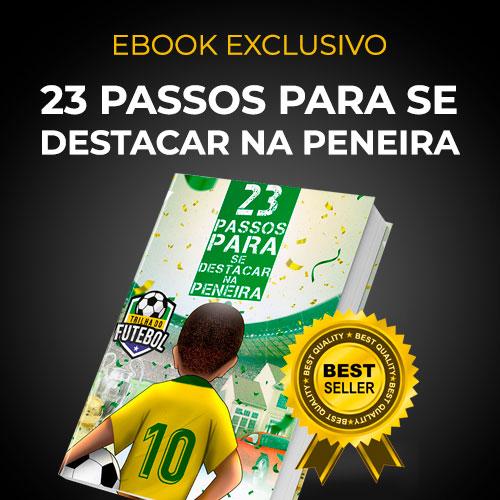Banner E-book 23 Passos Para Se Destacar na Peneira